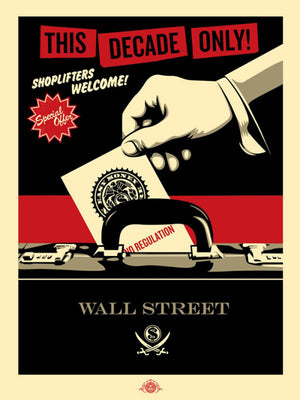 SHOPLIFTERS WELCOME  by Frank Shepard Fairey (Obey)