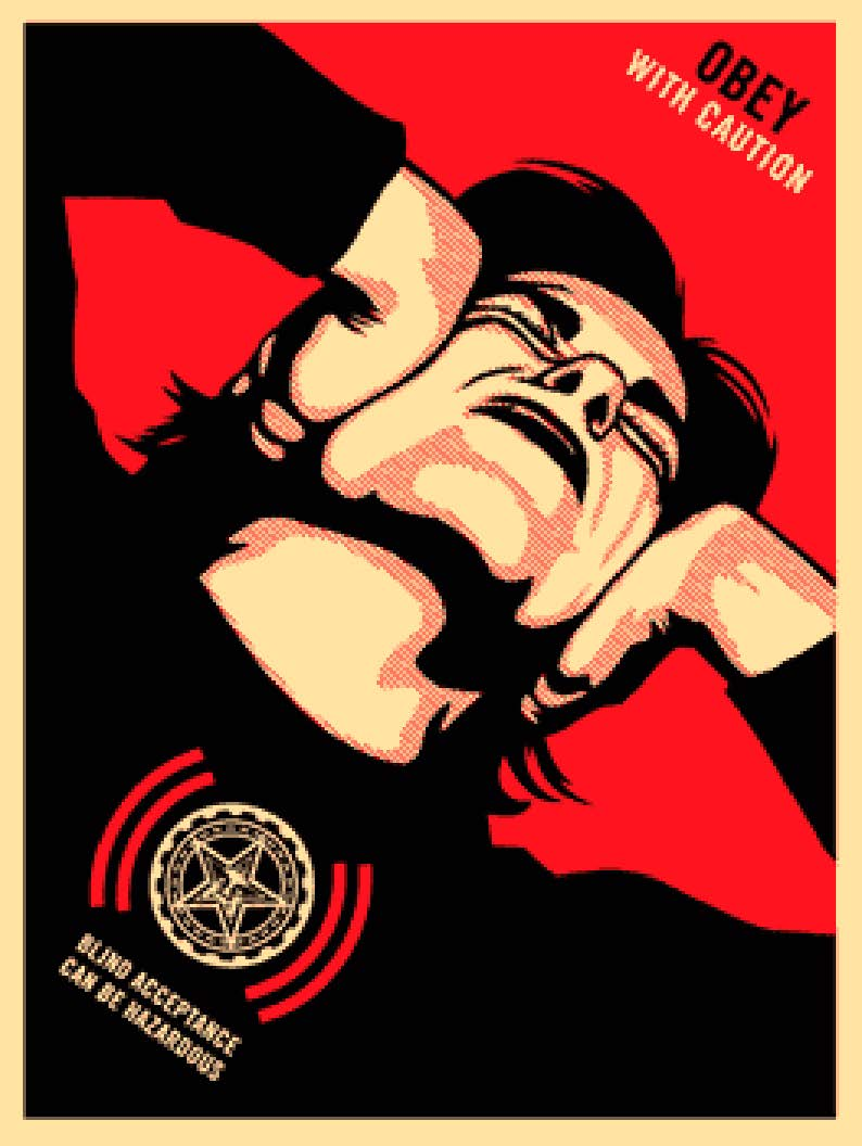 OBEY WITH CAUTION  by Frank Shepard Fairey (Obey)