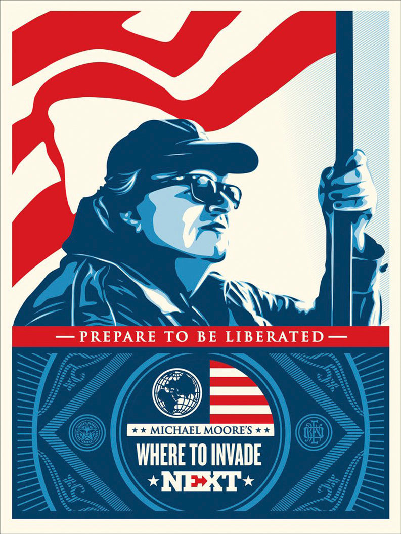 Where to Invade Next   by Frank Shepard Fairey (Obey)