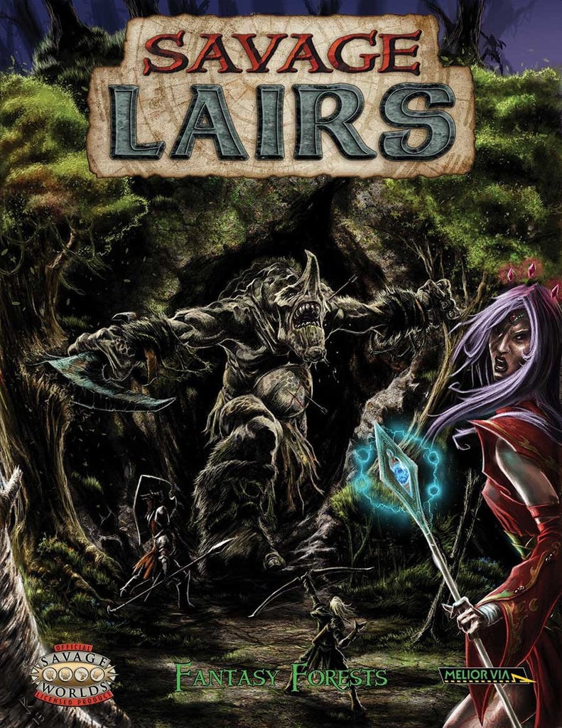 Savage Worlds: Savage Lairs - Fantasy Forests