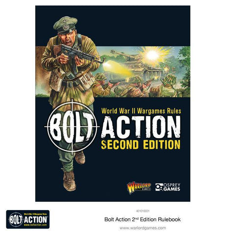 Bolt Action Second Edition (Core Rulebook) :www,mightylancergames.co.uk
