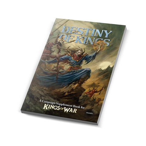 The Destiny of Kings – Kings of War Campaign Supplement