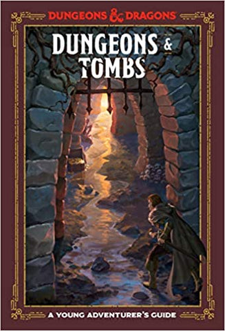 Dungeons & Tombs - A Young Adventurer's Guide (Dungeons & Dragons)