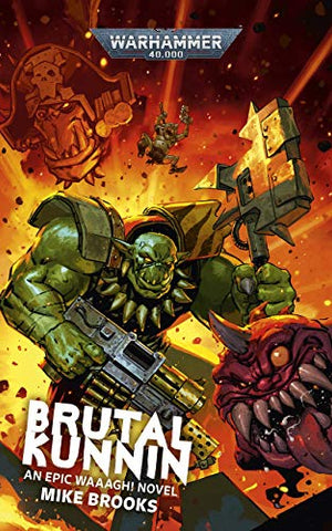 BRUTAL KUNNIN' (Hard Back Novel) *Pre Order* :www.mightylancergames.co.uk
