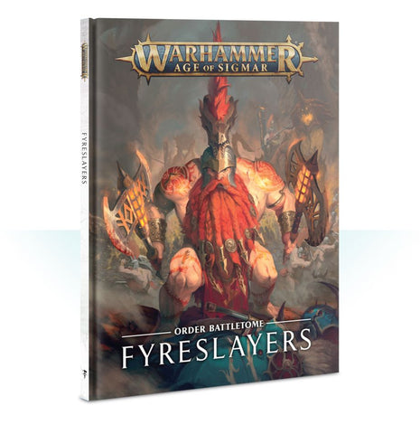 Battletome: Fyreslayers (Hardback) Pre-order product that will ship on 20/04/2019
