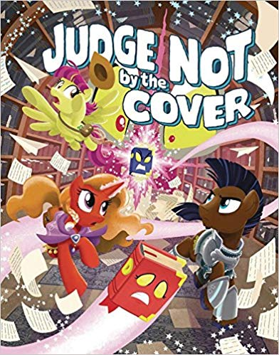 Judge Not By The Cover : Tails of Equestria - My Little Pony- MLP
