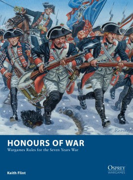 Honours of War: WARGAMES RULES FOR THE SEVEN YEARS WAR