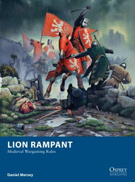 Lion Rampant: MEDIEVAL WARGAMING RULES
