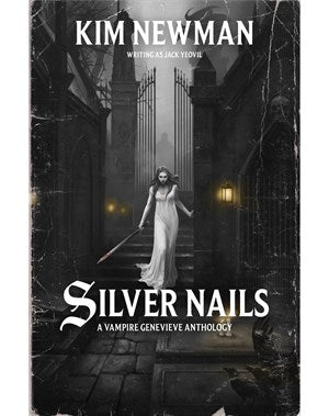 Silver Nails: A Warhammer Horror anthology (PB) (Pre-order product that will ship on 06/07/2019)