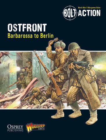 Ostfront, Barbarossa to Berlin - Theatre Book (Bolt Action) :www.mightylancergames.co.uk