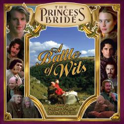 Princess Bride: A Battle Of Wits