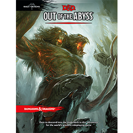 Out Of The Abyss (D&D 5th Edition)