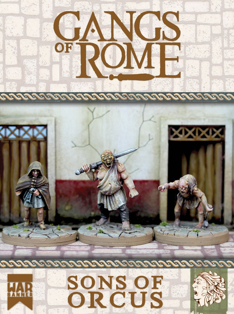 Gangs of Rome - The Sons of Orcus