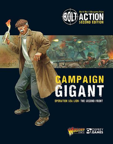 Operation Gigant, Sea Lion Part 2 - Campaign Book (Bolt Action) :www.mightylancergames.co.uk