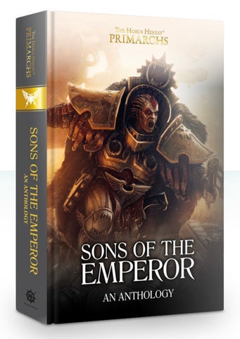 The Primarchs - Sons of the Emperor: Anthology (Hardback)