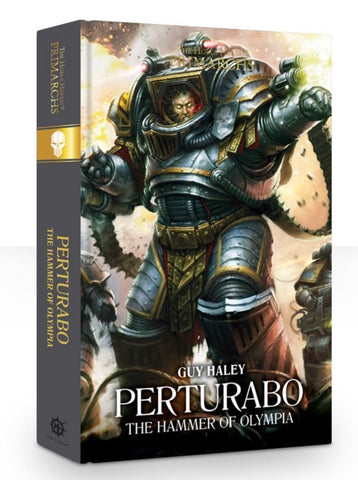 The Primarchs - Perturabo: The Hammer of Olympia (Hardback)