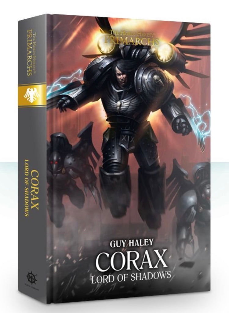 The Primarchs - Corax: Lord of Shadows (Hardback)
