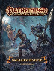 Pathfinder Roleplaying Game - Campaign Setting: Darklands Revisited