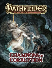 Pathfinder Player Companion: Champions of Corruption