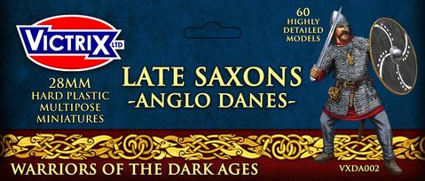 Late Saxons - Anglo Danes - Warriors of the Dark Ages (VXDA002) ;www.mightylancergames.co.uk