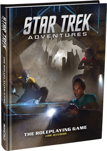 Star Trek Adventures - Core Rule Book: www.mightylancergames.co.uk