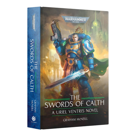 Uriel Ventris: The Swords of Calth by Graham McNeill