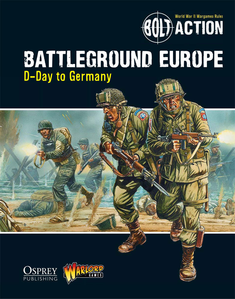Bolt Action: Theatre Book BATTLEGROUND EUROPE: D-DAY TO GERMANY