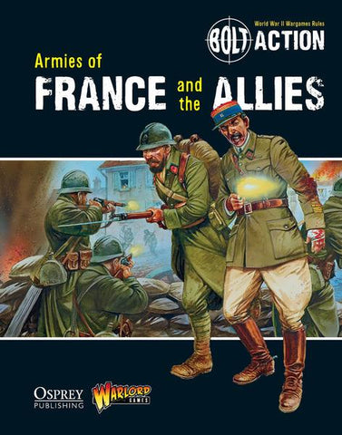 Armies of France and The Allies (Bolt Action) :www.mightylancergames.co.uk