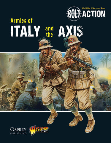 Armies of Italy and the Axis (Bolt Action) :www.mightylancergames.co.uk