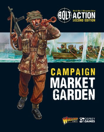 Campaign Market Garden (Bolt Action) :www.mightylancergames.co.uk