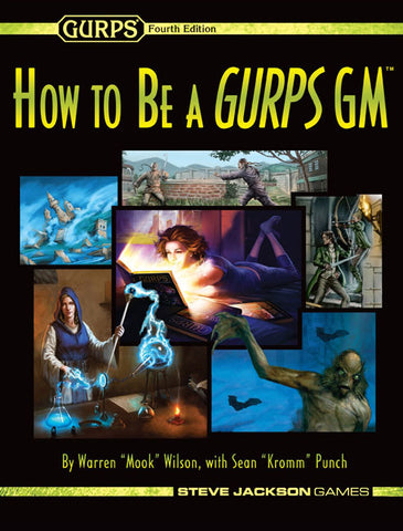 GURPS - How to be a GURPS DM: www.mightylancergames.co.uk