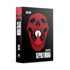 Sepulturum (Hardback) :www.mightylancergames.co.uk