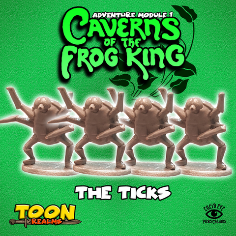 The Ticks - Caverns of the Frog King: www.mightylancergames.co.uk