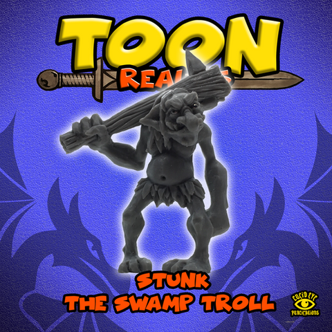Stunk the Swamp Troll: www.mightylancergames.co.uk