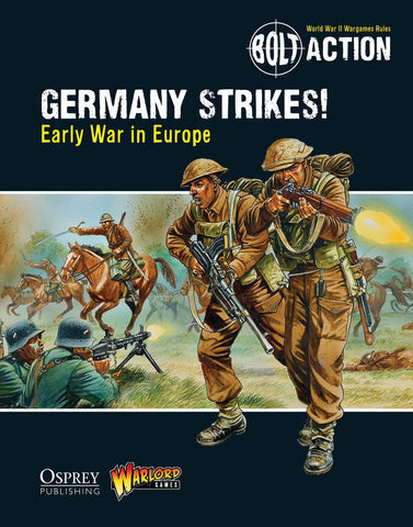 Germany Strikes! Early War in Europe - Theatre Book (Bolt Action) :www.mightylancerames.co.uk