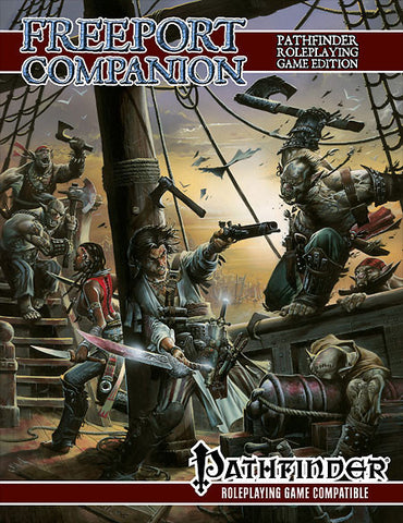 Freeport Companion - Pathfinder RPG Edition :www.mightylancergames.co.uk