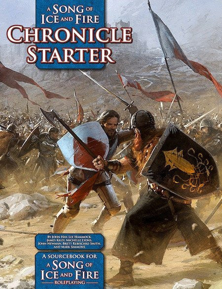 Chronicle Starter - A Song of Ice and Fire Roleplaying Game :www.mightylancergames.co.uk