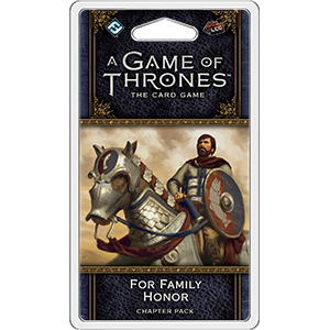 **Preorder** A Game Of Throne Card Game 2nd Edition: For Family Honor Chapter Pack