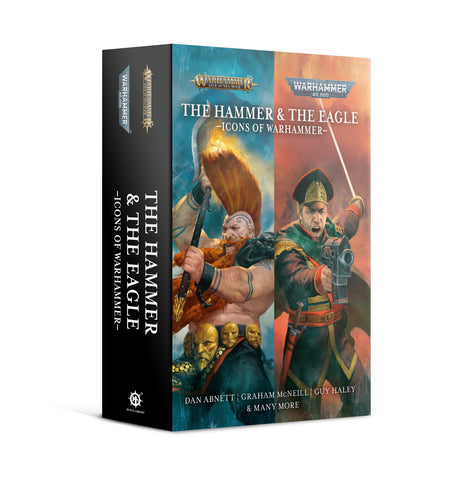 The Hammer and the Eagle: Icons of Warhammer (Paperback) **Pre-Order for 8th August 2020)