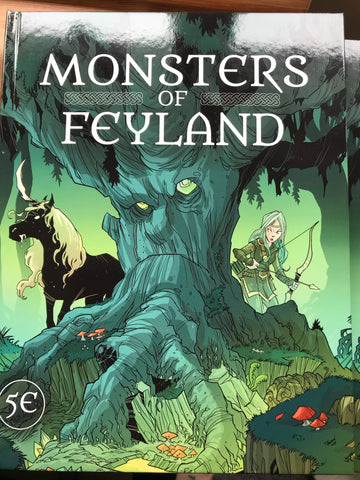 Monsters of Feyland - Cawood Publishing- for 5E