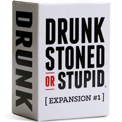 DRUNK STONED OR STUPID - Expansion #1