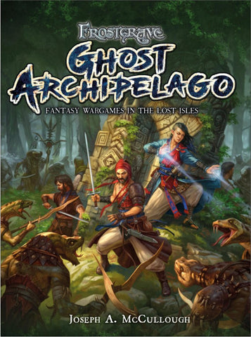 Ghost Archipelago - Fantasy Wargames Rules :www.mightylancergames.co.uk