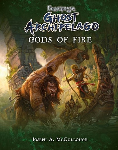Gods of Fire - BP1648 (Ghost Archipelago) :www.mightylancergames.co.uk