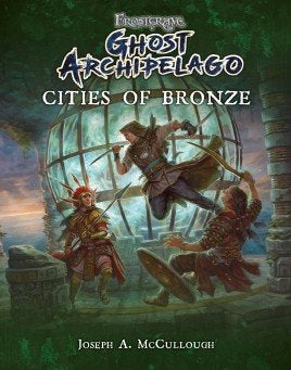 Cities of Bronze - BP 1687 (Ghost Archipelago)