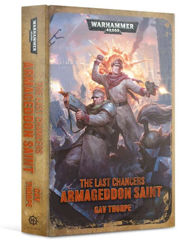 The Last Chancers - Armageddon Saint (Hardback) :www.mightylancergames.co.uk