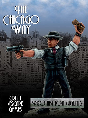 The Chicago Way - Prohibition Agents Set