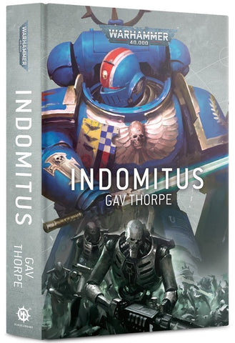 Indomitus - Warhammer 40000 (Hardback Novel)