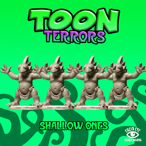 Shallow Ones - Toon Terrors: www.mightylancergames.co.uk
