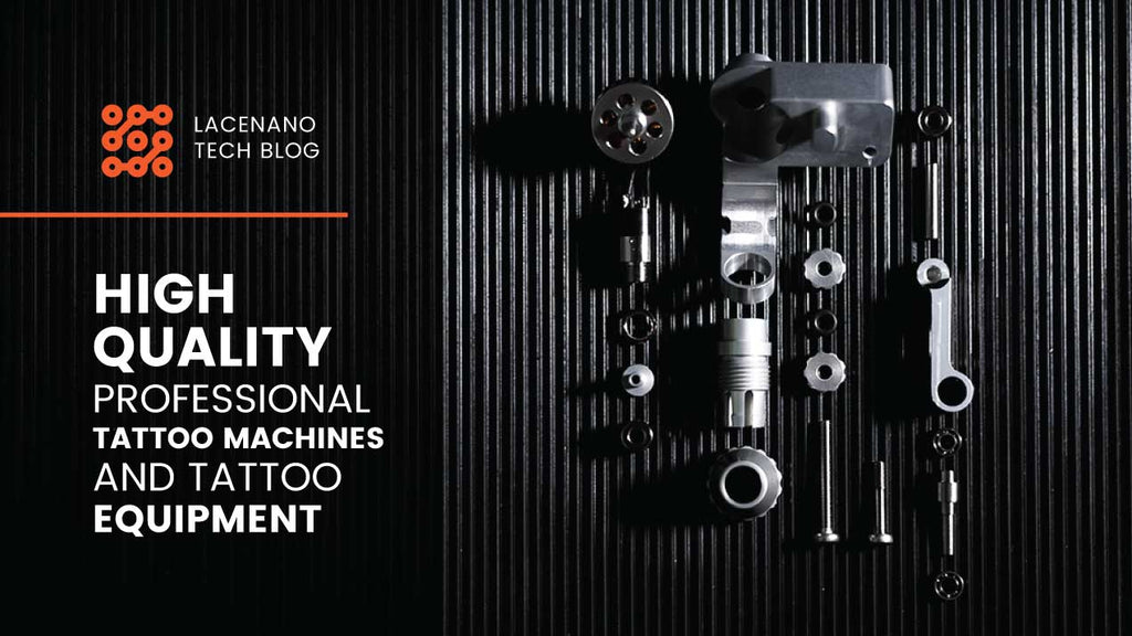 HIGH QUALITY PROFESSIONAL TATTOO MACHINES AND TATTOO EQUIPMENT