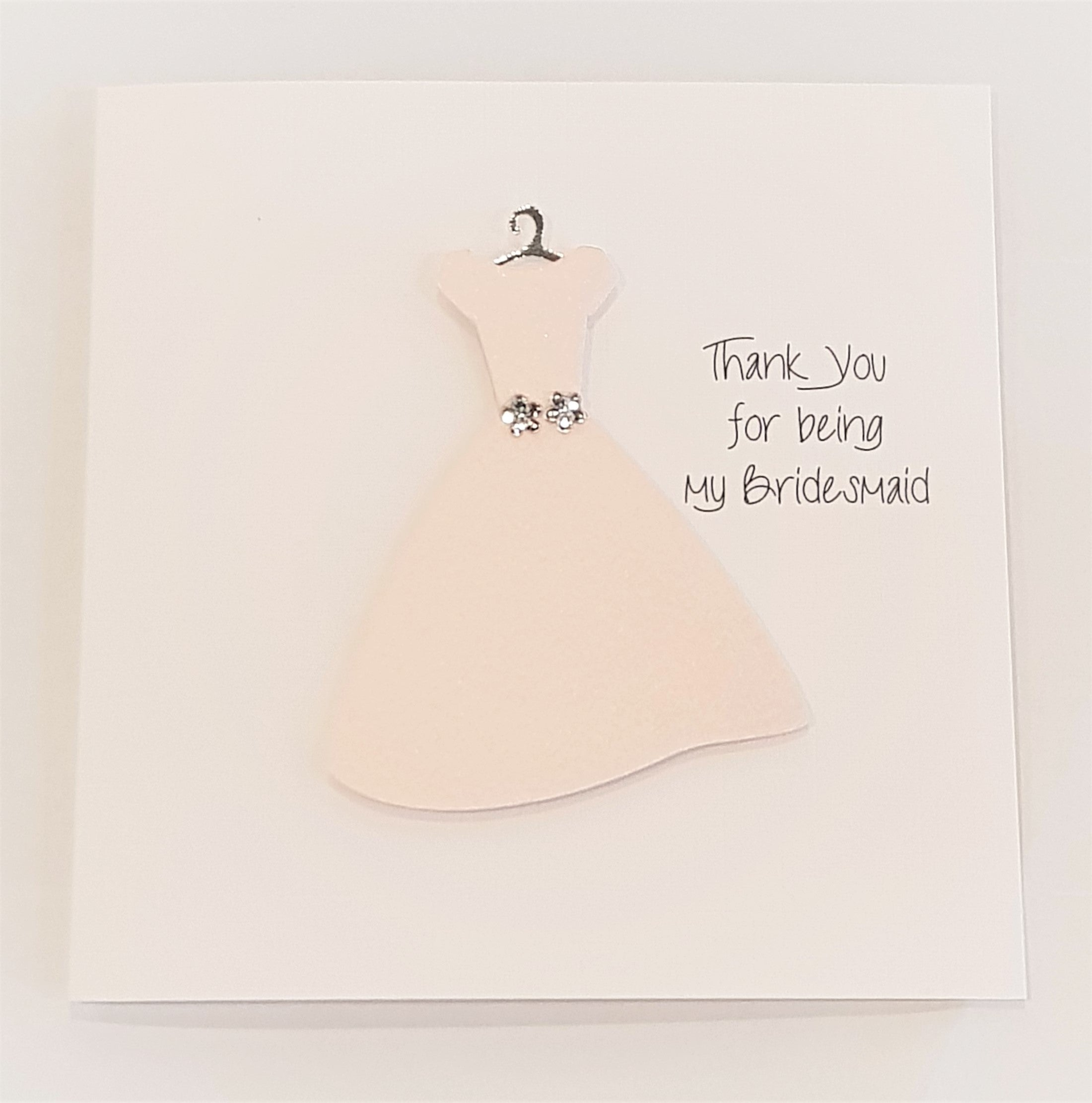 Handmade Card - Thank you for Being our Bridesmaid